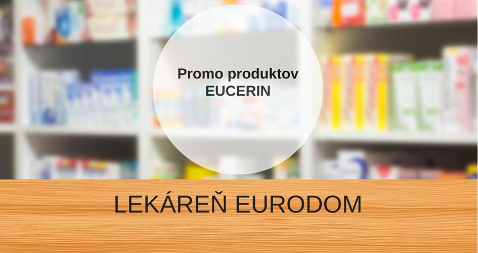 Eucerin – promo Eurodom VÁŠ LEKÁRNIK